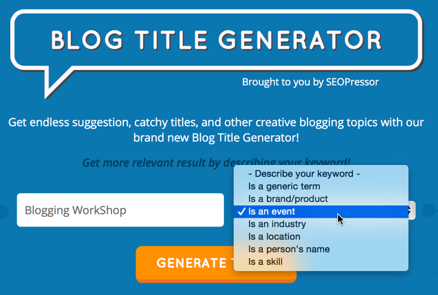 How to Use a Blog Title Generator to Generate More Traffic