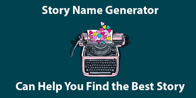 Story Name Generator